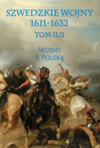 Szwedzkie wojny 1611-1632. Tom - okładka książki