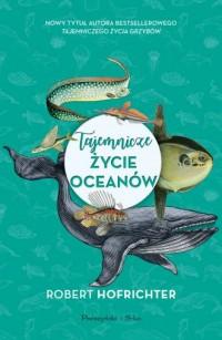 Tajemnicze życie oceanów - okładka książki