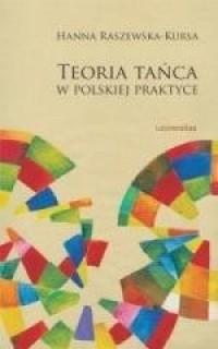Teoria tańca w polskiej praktyce - okładka książki
