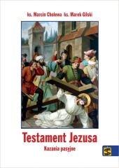 Testament Jezusa. Kazania pasyjne - okładka książki