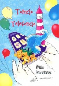 Tomcio Telefoncio - okładka książki