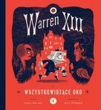 Warren XIII i Wszystkowidzące oko - okładka książki