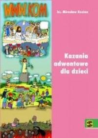 WWW.KOM. Kazania adwentowe dla dzieci 2017 - okładka książki