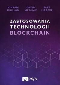Zastosowania technologii Blockchain - okładka książki