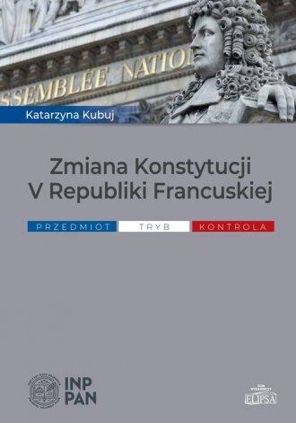 Zmiana Konstytucji V Republiki - okładka książki