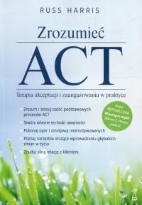Zrozumieć act terapia akceptacji i zaangażowania w praktyce - okładka książki