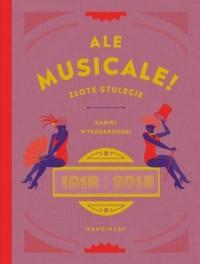 Ale musicale! - okładka książki