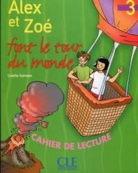 Alex et Zoe 3 zeszyt lektur Alex et Zoe font le tour du monde - okładka podręcznika