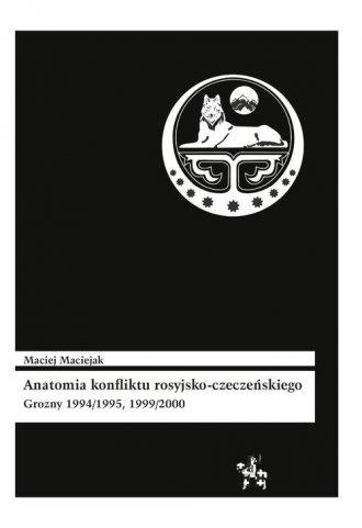 Anatomia konfliktu rosyjsko-czeczeńskiego. - okładka książki