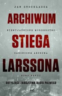 Archiwum Stiega Larssona - okładka książki