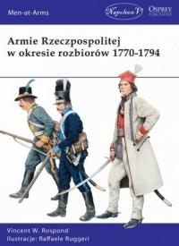 Armie Rzeczpospolitej w okresie rozbiorów 1770-1794 - okładka książki