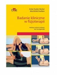 Badanie kliniczne w fizjoterapii - okładka książki