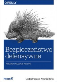 Bezpieczeństwo defensywne. Podstawy i najlepsze praktyki - okładka książki