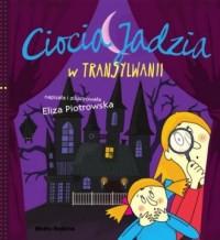 Ciocia Jadzia w Transylwanii - okładka książki