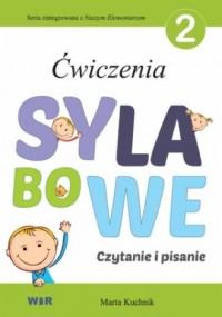 Ćwiczenia sylabowe 2. Czytanie i pisanie - okładka podręcznika