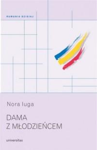 Dama z młodzieńcem. Seria: Rumunia dzisiaj - okładka książki