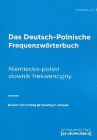 Das Deutsch-Polnische Frequenzworterbuch / Niemiecko-polski słownik frekwencyjny. Nauka najbardziej przydatnych słówek - okładka książki