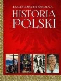 Encyklopedia szkolna. Historia polski - okładka książki