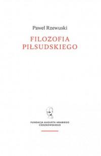 Filozofia Piłsudskiego - okładka książki