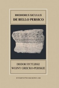 Fontes Historiae Antiquae XXXVII Diodorus Siculus De bello Persico Diodor Sycylijski Wojny grecko-p - okładka książki