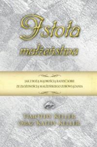 Istota małżeństwa - okładka książki