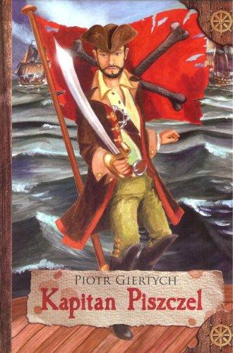 Kapitan Piszczel - okładka książki