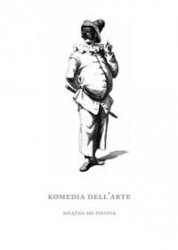 Komedia dell arte. Książka do pisania - okładka książki