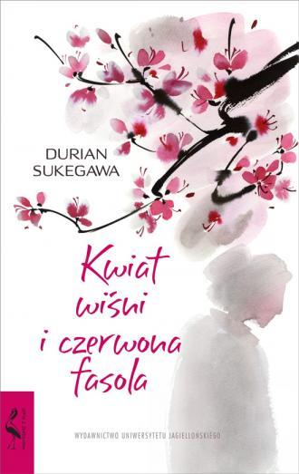 Kwiat wiśni i czerwona fasola - okładka książki