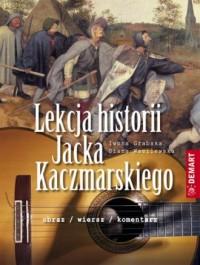Lekcja historii Jacka Kaczmarskiego - okładka książki