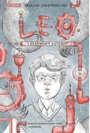 Leo i czerwony automat - okładka książki