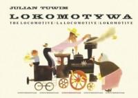 Lokomotywa - The Locomotive - La locomotive - Lokomotive - okładka książki