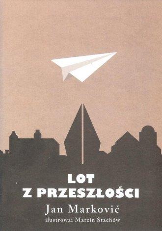 Lot z przeszłości - okładka książki