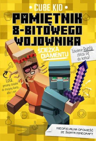 Minecraft 4. Pamiętni 8-bitowego - okładka książki