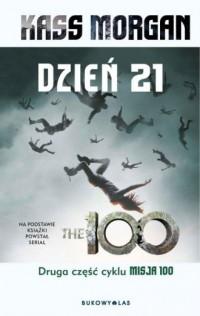 Misja 100. Tom 2. Dzień 21 - okładka książki