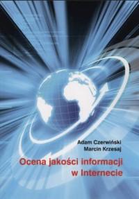 Ocena jakości informacji w internecie. Seria: Studia i monografie nr 554 - okładka książki
