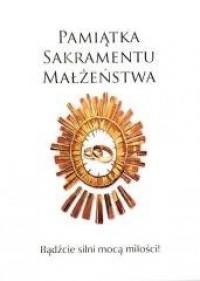 Pamiątka Sakramentu Małżeństwa - okładka książki