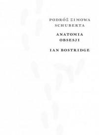 Podróż zimowa. Anatomia obsesji - okładka książki