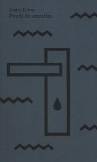 Pokój do smutku - okładka książki