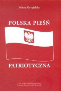 Polska pieśń patriotyczna - J. Grygielska - okładka książki