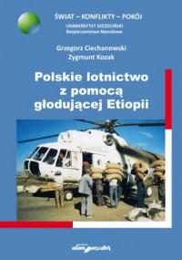 Polskie lotnictwo z pomocą głodującej Etiopii - okładka książki