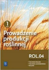 Prowadzenie produkcji roślinnej cz.1 R.3.1 - okładka podręcznika