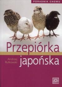 Przepiórka japońska. Poradnik chowu - okładka książki