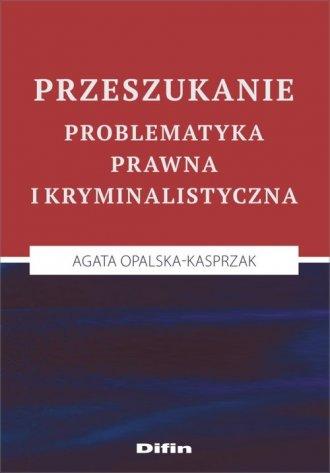 Przeszukanie. Problematyka prawna - okładka książki