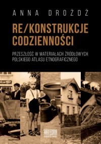 Re/konstrukcje codzienności - okładka książki