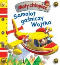 Samolot gaśniczy Wojtka. Mały chłopiec - okładka książki