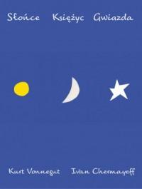 Słońce Księżyc Gwiazda - okładka książki