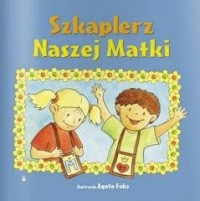 Szkaplerz Naszej Matki - okładka książki