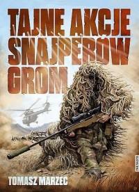 Tajne akcje snajperów GROM - okładka książki