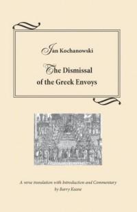 The Dismissal of the Greek Envoys. Odprawa posłów greckich - okładka książki