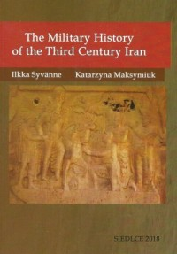 The Military History of the Third Century Iran - okładka książki